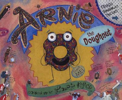 Arnie the Doughnut By Keller, Laurie