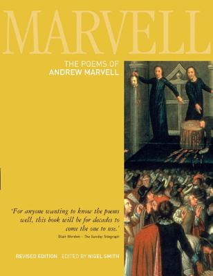 The Poems of Andrew Marvell By Marvell, Andrew/ Smith, Nigel (EDT)